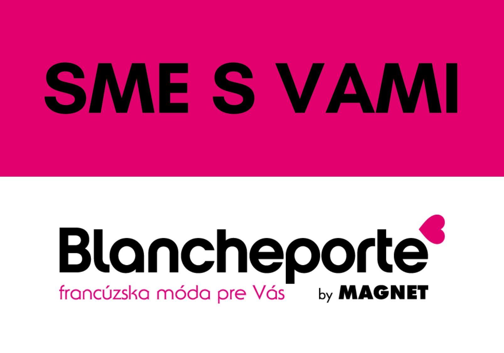 Blancheporte aktuálne: nenecháme vás v tom a sme stále s vami!